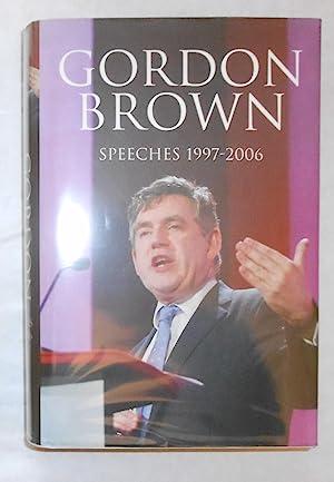 Speeches 1997 - 2006 (SIGNED COPY): BROWN, Gordon -