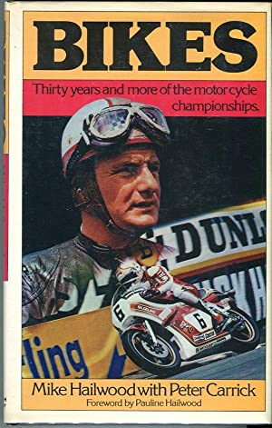 Bikes: Thirty Years and More of Motor: Hailwood, Mike (with)