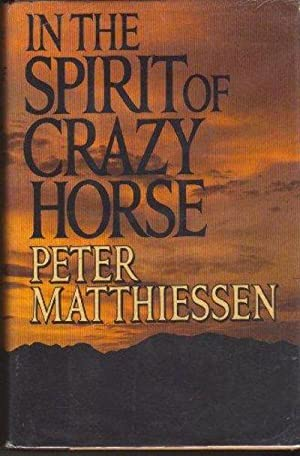 In the Spirit of Crazy Horse: Peter Matthiessen