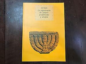 La experiencia de Israel: profetismo y utopía: Julio Trebolle