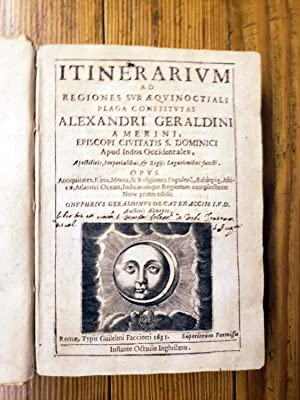 Itinerarium ad regiones sub aequinoctiali plaga constitutas.: Geraldini, Alessandro