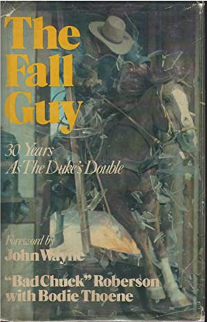 """The Fall Guy: 30 Years as the: Bad Chuck """"Roberson"""