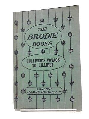 Image du vendeur pour The Brodie Books Series No. 20: Gulliver's Travels A Voyage To Lilliput mis en vente par World of Rare Books