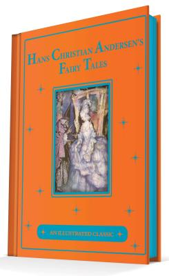 Hans Christian Andersen's Fairy Tales: An Illustrated: Andersen, Hans Christian