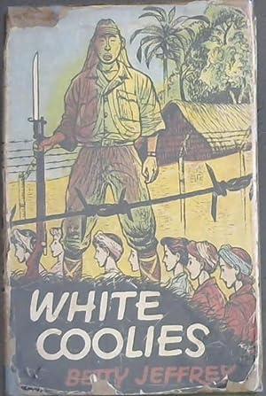 White Coolies: Jeffrey,Betty