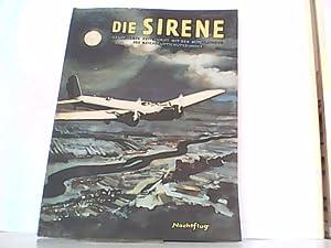 DIE SIRENE. Nummer 17 / 1934 . Erstes Juliheft. Illustrierte Zeitschrift mit den Mitteilungen des ...