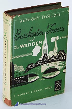 Barchester Towers -and- The Warden (Modern Library #41.2): TROLLOPE, Anthony