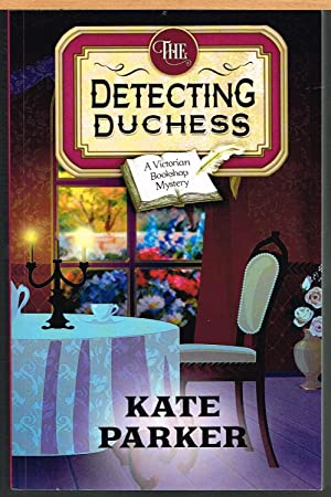 DETECTING DUCHESS, Victorian Bookshop Mystery #5
