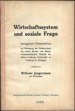 Wirtschaftssystem und soziale Frage.: JUNGERMANN, Wilhelm: