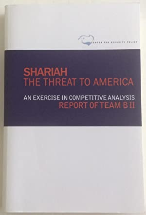 Seller image for Shariah: The Threat To America: An Exercise In Competitive Analysis (Report of Team B II) for sale by Chris Barmby MBE. C & A. J. Barmby