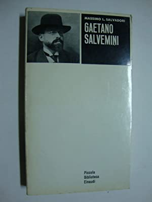 Gaetano Salvemini: Salvadori Massimo L.