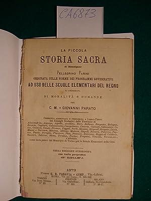 La piccola storia sacra di Monsignor Pellegrino Farini ordinata sulle norme dei programmi ...