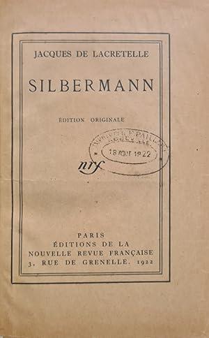 Silbermann.: LACRETELLE (Jacques de).