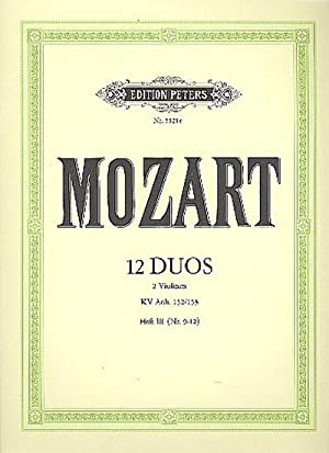 12 Duos KV Anh.152 Band 3 (Nr.9-12)für: Wolfgang Amadeus Mozart