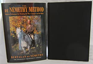 The de NEMETHY METHOD, First Edition Signed: de Nemethy, Bertalan