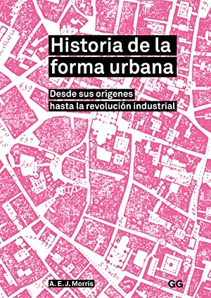 Historia de la forma urbana: Morris, A.E.J.