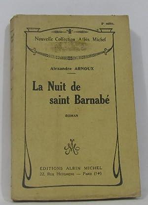 La nuit de saint barnabé: Arnoux Alexandre
