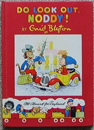 Do Look Out Noddy!