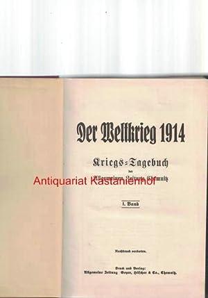 HIER: I. Band Der Weltkrieg 1914,Kriegs-Tagebuch der Allgemeinen Zeitung Chemnitz,: Allgemeine ...