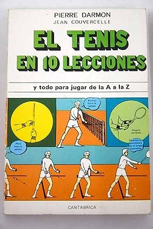 Imagen del vendedor de El tenis en 10 lecciones a la venta por Alcaná Libros