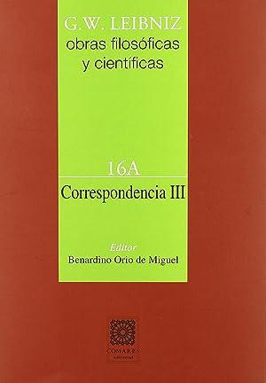 Correspondencia III (volumen 16A): Leibniz, G. W.