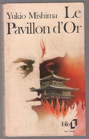 Le pavillon d'or: Mishima Yukio