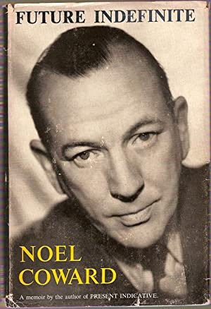 Future Indefinite (Signed by Noel Coward)