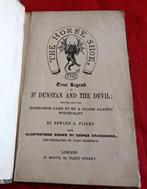 The Horse-Shoe; The True Legend of St Dunstan And The Devil. Showing How the Horse-shoe Came To Be ...