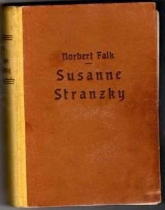 Susanne Stranzky. Roman.: Falk, Norbert