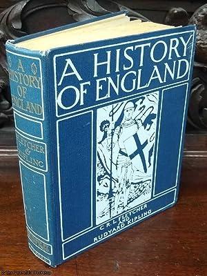 A History of England: Fletcher (C.R.L) & Rudyard Kipling