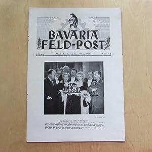 Bavaria Feld-Post (5. Jahrgang, Heft Nr. 1/2): Fellheimer, M. J. und Bavaria Filmkunst GmbH: