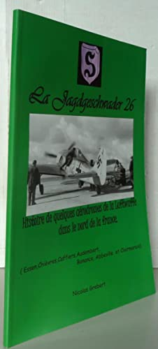 La Jagdgeschwader 26: Nicolas Grebert