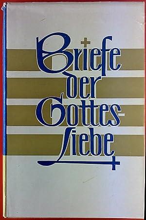 Briefe der Gottesliebe. Geschrieben von Alfons Theresia Meyer-Bernhold, 1941 - 1942.: Alfons Maria ...