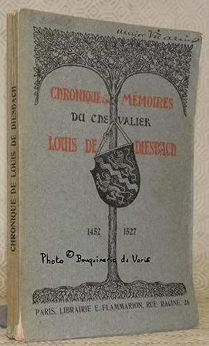 Chronique du Chevalier Louis de Diesbach, page de Louis XI.: DIESBACH, Max de.