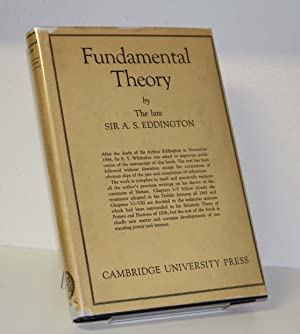 Fundamental Theory: Eddington, Arthur Stanley