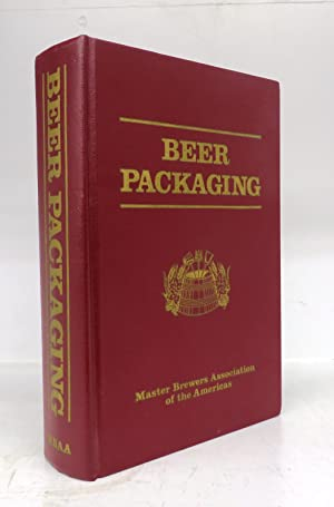 Beer Packaging: A Manual for the Brewing: BRODERICK, Harold M.