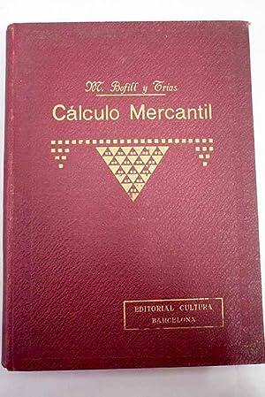 Enseñanza práctica y rápida de cálculo mercantil: Bofill y Trías,