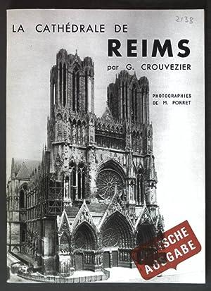 La Cathédrale de Reims;: Crouvezier, G.: