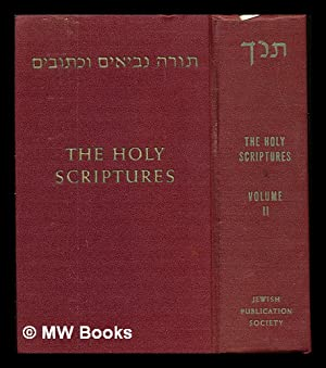 The Holy Scriptures: according to the Masoretic: The Jewish Publication