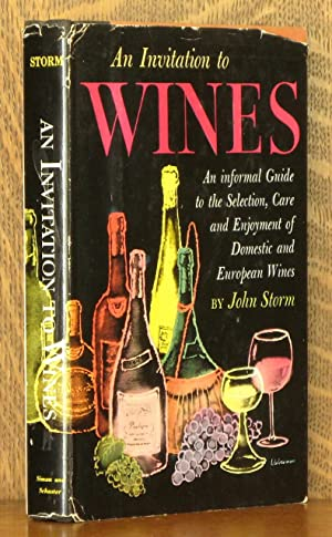 AN INVITATION TO WINES: John Storm