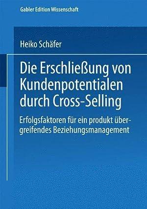 Die Erschließung von Kundenpotentialen durch Cross-Selling: Schäfer, Heiko,