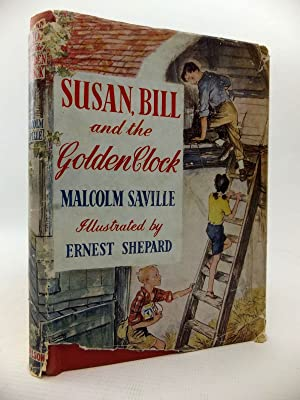 SUSAN, BILL AND THE GOLDEN CLOCK: Saville, Malcolm