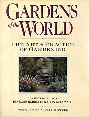 Gardens of the World: The Art & Practice of Gardening