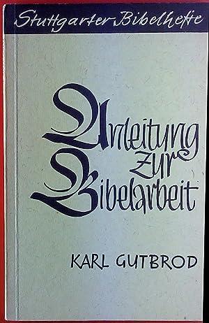Stuttgarter Bibelhefte. Anleitung zur Bibelarbeit.: Karl Gutbrod