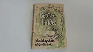 Beloved Infidel: The Education of a Woman: Sheilah Graham and