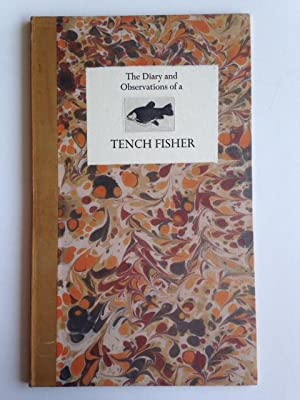 The Diary and Observations of a Tench: D.R. (Bob) Wakefield