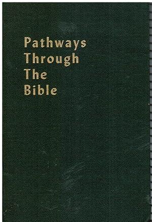 Pathways Through the Bible: Cohen, Mortimer J.