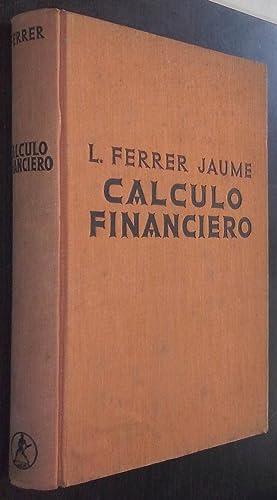 Cálculo financiero: FERRER JAUME, Luis: