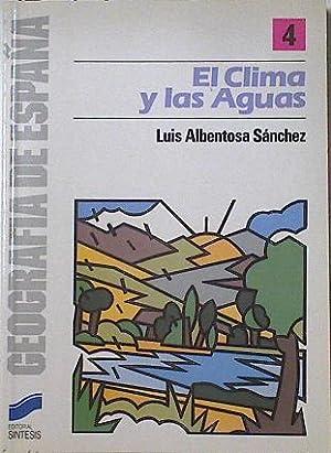 El clima y las aguas,: Albentosa Sánchez, Luís