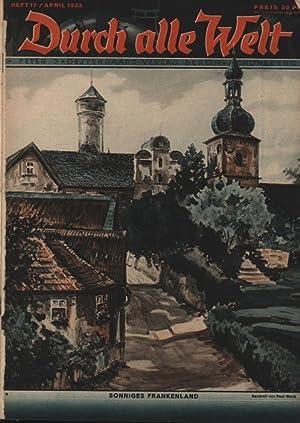 Durch alle Welt. Gebunden Band 5: Heft 17 / April 1933 bis Heft 44 / Oktober 1933,Länder-, Völker-,...